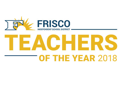 Frisco ISD Announces Nominees for Teachers of the Year